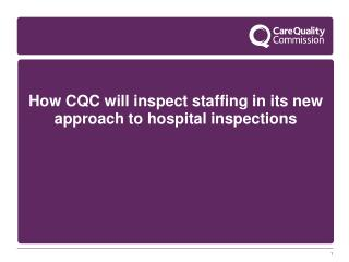 How CQC will inspect staffing in its new approach to hospital inspections