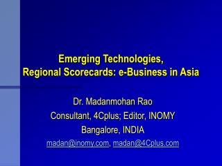Emerging Technologies,  Regional Scorecards: e-Business in Asia