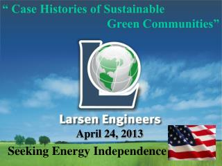 """ Case Histories of Sustainable                                   Green Communities """