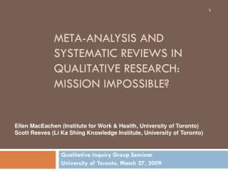 Meta-analysis and systematic reviews in qualitative research: Mission impossible?