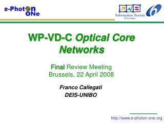 WP-VD-C  Optical Core Networks  Final  Review Meeting Brussels, 22 April 2008
