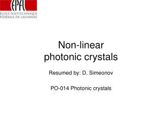 Non-linear  photonic crystals