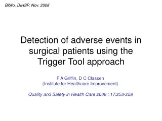 Detection of adverse events in surgical patients using the Trigger Tool approach