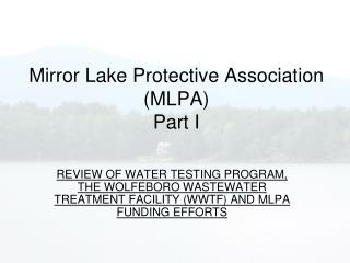 Mirror Lake Protective Association  (MLPA) Part I