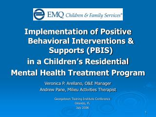 Implementation of Positive Behavioral Interventions & Supports (PBIS) in a Children's Residential