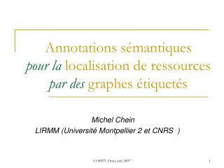 Annotations sémantiques pour la localisation de ressources par des graphes étiquetés