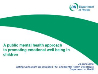 A public mental health approach to promoting emotional well being in children
