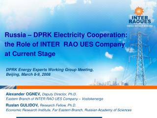 Russia – DPRK Electricity Cooperation: the Role of INTER  RAO UES Company at Current Stage