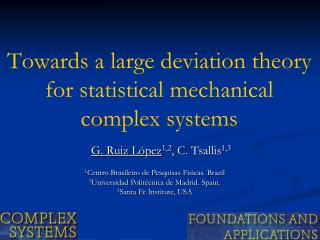 Towards a large deviation theory  for statistical mechanical  complex systems