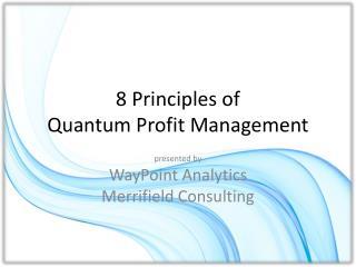 8 Principles of Quantum Profit Management