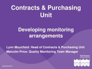 Contracts & Purchasing Unit Developing monitoring arrangements