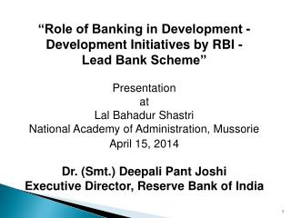 """Role of Banking in Development -  Development Initiatives by RBI - Lead Bank Scheme"""