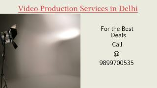Video Production Services in Delhi NCR
