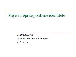 Meje evropske politične identitete