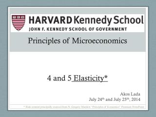 Principles of Microeconomics 4 and 5  Elasticity*