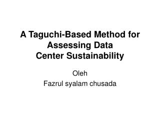 A Taguchi-Based Method for Assessing Data Center Sustainability