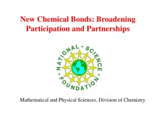 New Chemical Bonds: Broadening Participation and Partnerships
