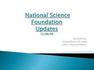 National Science Foundation Updates 12/08/09