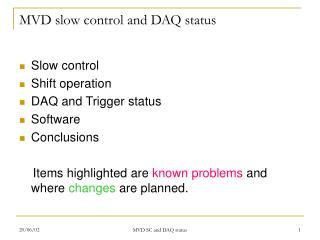 MVD slow control and DAQ status