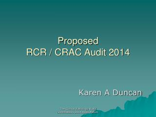 Proposed  RCR / CRAC Audit 2014