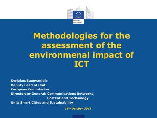 Methodologies for the assessment of the environmenal impact of ICT