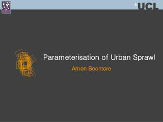 Parameterisation of Urban Sprawl