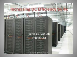 Increasing DC Efficiency by 4x