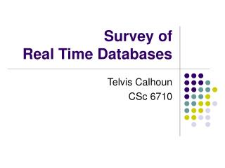 Survey of  Real Time Databases