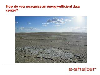 How do you recognize an energy-efficient data center?