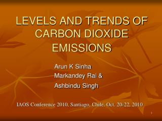 LEVELS AND TRENDS OF CARBON DIOXIDE EMISSIONS