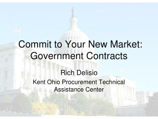 Commit to Your New Market: Government Contracts