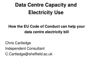 Data Centre Capacity and Electricity Use