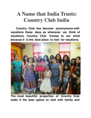 A Name that India Trusts: Country Club India