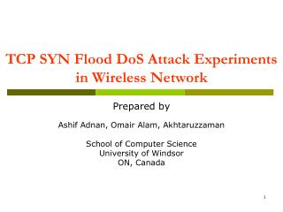 TCP SYN Flood DoS Attack Experiments in Wireless Network