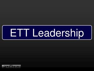 ETT Leadership