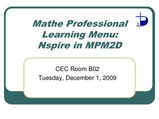 Mathe Professional Learning Menu: Nspire in MPM2D