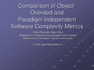 Comparison of Object-Oriented and Paradigm Independent Software Complexity Metrics