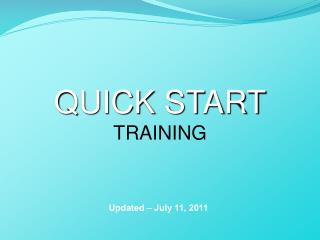 QUICK START TRAINING