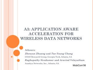 A3: APPLICATION AWARE ACCELERATION FOR WIRELESS DATA NETWORKS