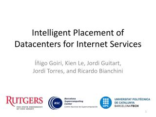 Intelligent Placement of Datacenters for Internet Services