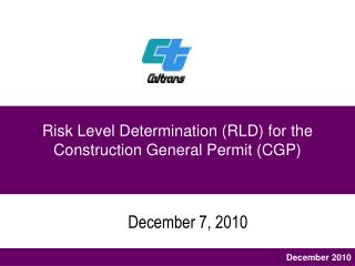 Risk Level Determination (RLD) for the Construction General Permit (CGP)