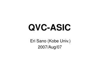 QVC-ASIC