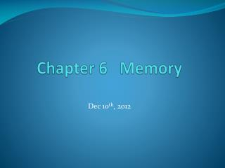 Chapter 6   Memory