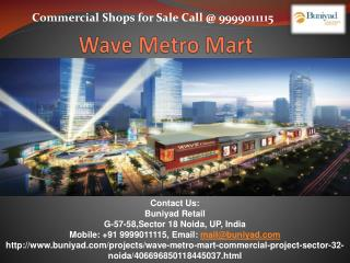 Wave Metro Mart by Wave Infratech