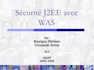 S�curit� J2EE avec WAS