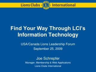 Find Your Way Through LCI�s Information Technology
