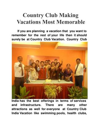 Country Club Making Vacations Most Memorable