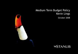Medium Term Budget Policy  Kevin Lings