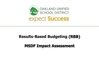 Results-Based Budgeting  (RBB) MSDF Impact Assessment