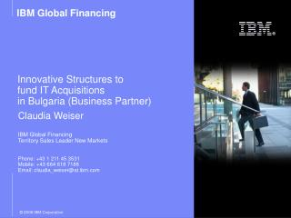 Innovative Structures to  fund IT Acquisitions in Bulgaria (Business Partner)